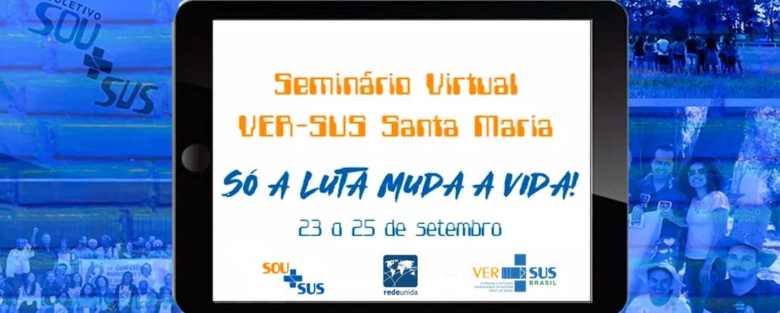 Seminário VER-SUS Santa Maria 2021